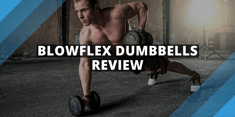BowFlex Dumbbells Review