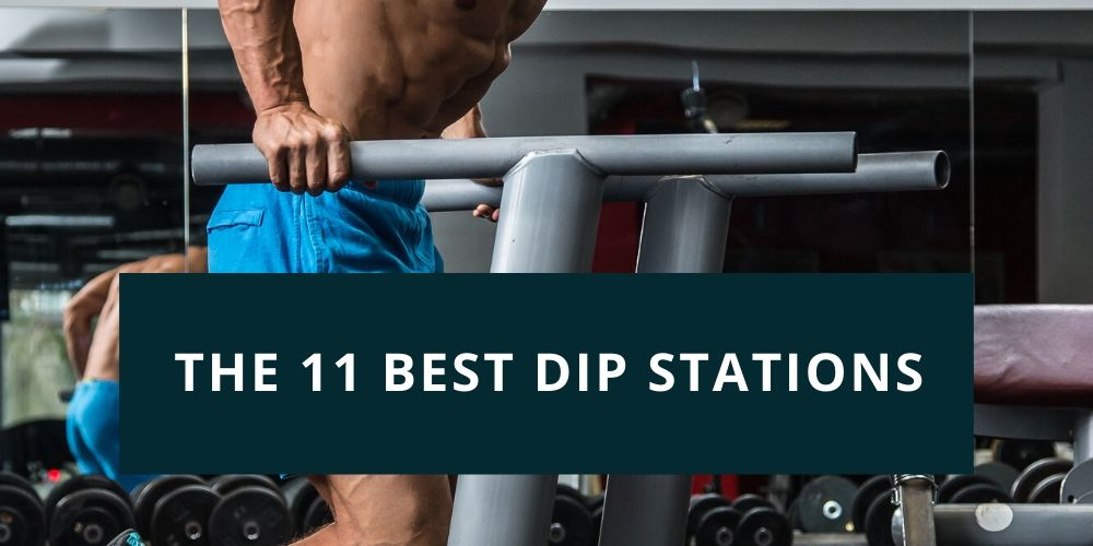 The 11 Best Dip Stations