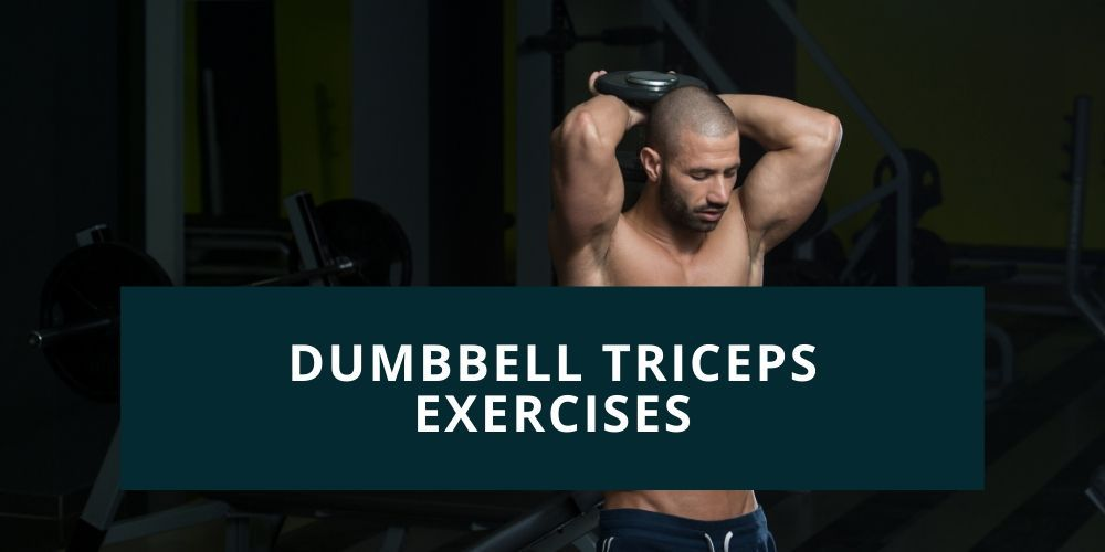 dumbbell tricep exercises