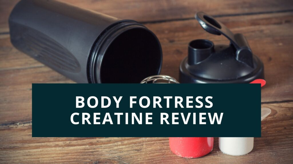 body fortress creatine review