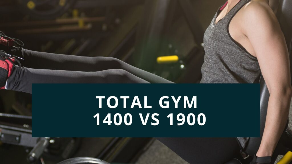 total gym 1400 vs 1600