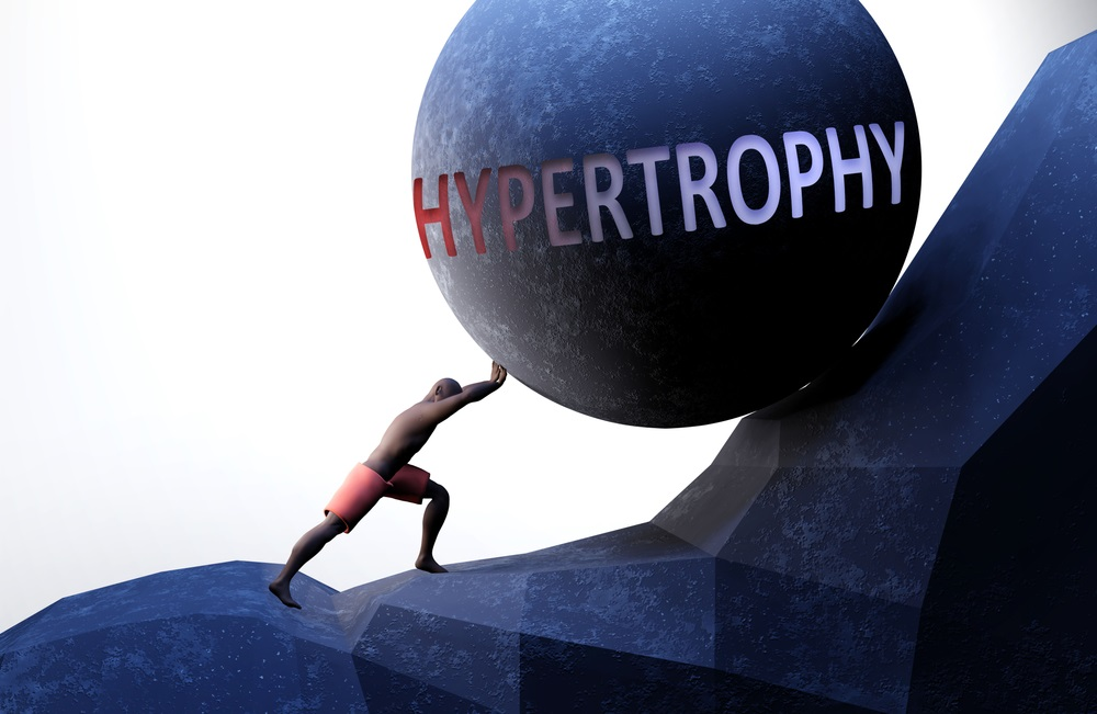hypertrophy as a problem that makes life harder